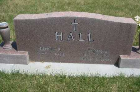HALL, CYRUS B. - Dawes County, Nebraska | CYRUS B. HALL - Nebraska Gravestone Photos