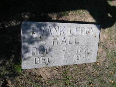 HALL, FRANK LEROY - Dawes County, Nebraska | FRANK LEROY HALL - Nebraska Gravestone Photos