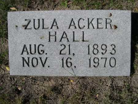 HALL, ZULA ACKER - Dawes County, Nebraska | ZULA ACKER HALL - Nebraska Gravestone Photos