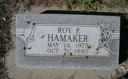 HAMAKER, ROY P. - Dawes County, Nebraska | ROY P. HAMAKER - Nebraska Gravestone Photos
