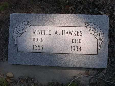 HAWKES, MATTIE A. - Dawes County, Nebraska   MATTIE A. HAWKES - Nebraska Gravestone Photos