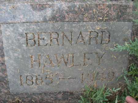 HAWLEY, BERNARD - Dawes County, Nebraska | BERNARD HAWLEY - Nebraska Gravestone Photos
