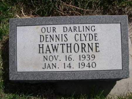 HAWTHORNE, DENNIS CLYDE - Dawes County, Nebraska | DENNIS CLYDE HAWTHORNE - Nebraska Gravestone Photos