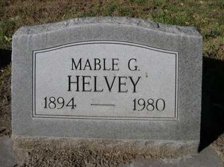 HELVEY, MABLE G. - Dawes County, Nebraska | MABLE G. HELVEY - Nebraska Gravestone Photos