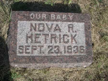 HETRICK, NOVA R. - Dawes County, Nebraska | NOVA R. HETRICK - Nebraska Gravestone Photos