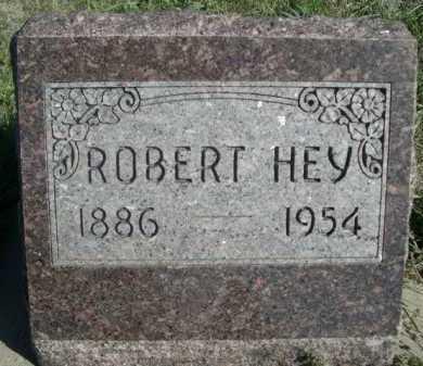 HEY, ROBERT - Dawes County, Nebraska | ROBERT HEY - Nebraska Gravestone Photos