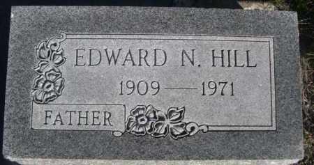 HILL, EDWARD N. - Dawes County, Nebraska | EDWARD N. HILL - Nebraska Gravestone Photos