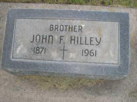 HILLEY, JOHN F. - Dawes County, Nebraska | JOHN F. HILLEY - Nebraska Gravestone Photos