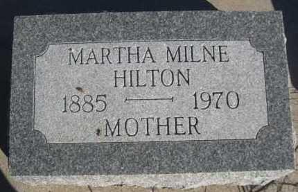 HILTON, MARTHA MILNE - Dawes County, Nebraska | MARTHA MILNE HILTON - Nebraska Gravestone Photos