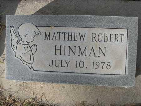 HINMAN, MATTHEW ROBERT - Dawes County, Nebraska | MATTHEW ROBERT HINMAN - Nebraska Gravestone Photos