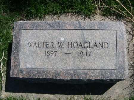 HOAGLAND, WALTER W. - Dawes County, Nebraska | WALTER W. HOAGLAND - Nebraska Gravestone Photos