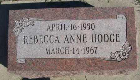 HODGE, REBECCA ANNE - Dawes County, Nebraska | REBECCA ANNE HODGE - Nebraska Gravestone Photos