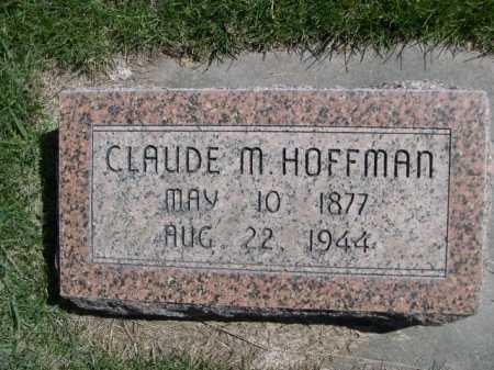 HOFFMAN, CLAUDE M. - Dawes County, Nebraska | CLAUDE M. HOFFMAN - Nebraska Gravestone Photos