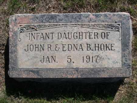 HOKE, INFANT DAUGHTER OF JOHN R. & EDNA B. - Dawes County, Nebraska | INFANT DAUGHTER OF JOHN R. & EDNA B. HOKE - Nebraska Gravestone Photos