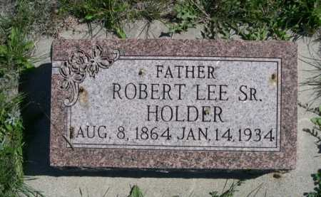 HOLDER, ROBERT LEE SR. - Dawes County, Nebraska   ROBERT LEE SR. HOLDER - Nebraska Gravestone Photos
