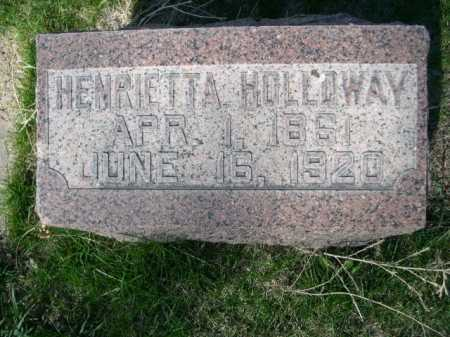 HOLLOWAY, HENRIETTA - Dawes County, Nebraska   HENRIETTA HOLLOWAY - Nebraska Gravestone Photos