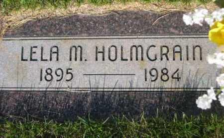 HOLMGRAIN, LELA M. - Dawes County, Nebraska | LELA M. HOLMGRAIN - Nebraska Gravestone Photos