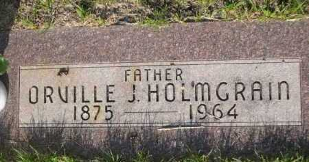 HOLMGRAIN, ORVILLE J. - Dawes County, Nebraska | ORVILLE J. HOLMGRAIN - Nebraska Gravestone Photos