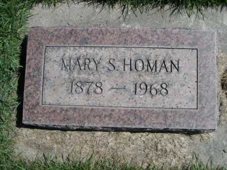 HOMAN, MARY S. - Dawes County, Nebraska   MARY S. HOMAN - Nebraska Gravestone Photos