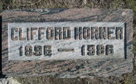 HORNER, CLIFFORD - Dawes County, Nebraska | CLIFFORD HORNER - Nebraska Gravestone Photos
