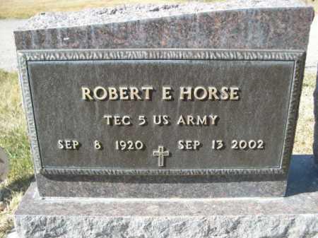 HORSE, ROBERT E. - Dawes County, Nebraska | ROBERT E. HORSE - Nebraska Gravestone Photos