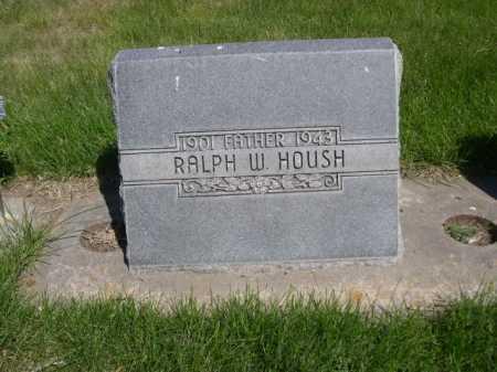 HOUSH, RALPH W. - Dawes County, Nebraska | RALPH W. HOUSH - Nebraska Gravestone Photos