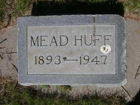 HUFF, MEAD - Dawes County, Nebraska | MEAD HUFF - Nebraska Gravestone Photos