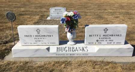 HUGHBANKS, FRED I. - Dawes County, Nebraska | FRED I. HUGHBANKS - Nebraska Gravestone Photos