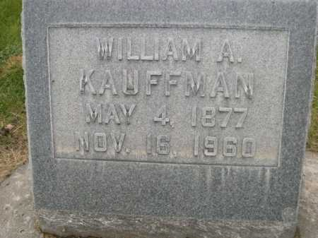 KAUFFMAN, WILLIAM A. - Dawes County, Nebraska | WILLIAM A. KAUFFMAN - Nebraska Gravestone Photos