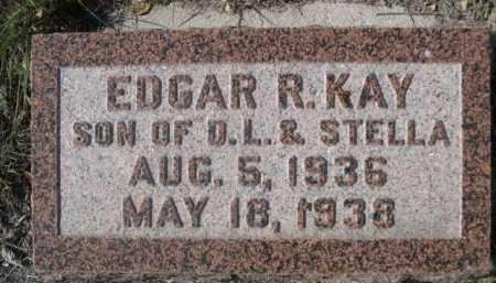 KAY, EDGAR R. - Dawes County, Nebraska   EDGAR R. KAY - Nebraska Gravestone Photos