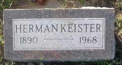 KEISTER, HERMAN - Dawes County, Nebraska | HERMAN KEISTER - Nebraska Gravestone Photos