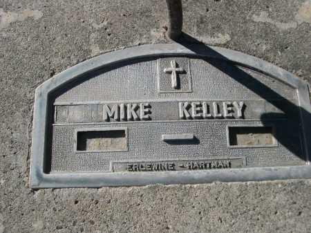 KELLEY, MIKE - Dawes County, Nebraska | MIKE KELLEY - Nebraska Gravestone Photos