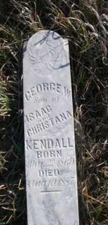 KENDALL, GEORGE W. - Dawes County, Nebraska | GEORGE W. KENDALL - Nebraska Gravestone Photos
