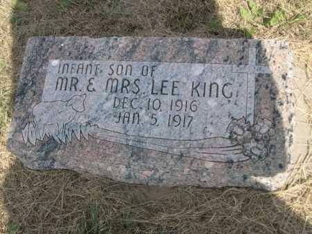 KING, INFANT SON OF MR. & MRS. LEE - Dawes County, Nebraska   INFANT SON OF MR. & MRS. LEE KING - Nebraska Gravestone Photos