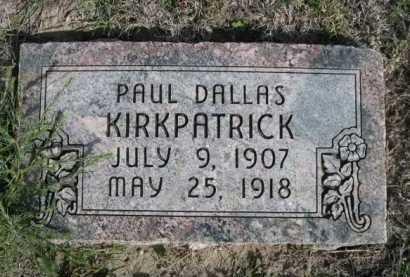 KIRKPATRICK, PAUL DALLAS - Dawes County, Nebraska | PAUL DALLAS KIRKPATRICK - Nebraska Gravestone Photos