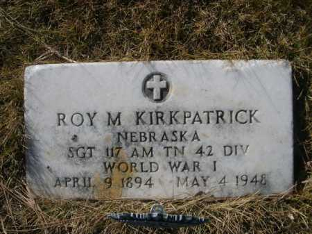 KIRKPATRICK, ROY M. - Dawes County, Nebraska   ROY M. KIRKPATRICK - Nebraska Gravestone Photos