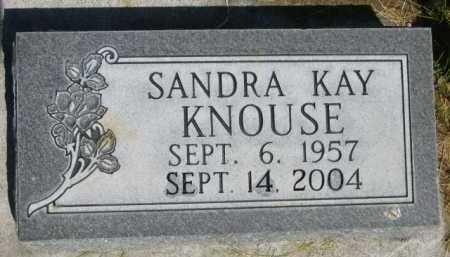 KNOUSE, SANDRA KAY - Dawes County, Nebraska | SANDRA KAY KNOUSE - Nebraska Gravestone Photos