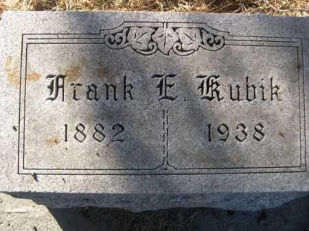 KUBIK, FRANK E. - Dawes County, Nebraska | FRANK E. KUBIK - Nebraska Gravestone Photos
