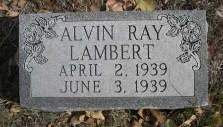 LAMBERT, ALVIN RAY - Dawes County, Nebraska | ALVIN RAY LAMBERT - Nebraska Gravestone Photos