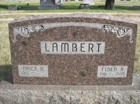 LAMBERT, ORICE A. - Dawes County, Nebraska   ORICE A. LAMBERT - Nebraska Gravestone Photos