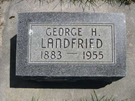LANDFRIED, GEORGE H. - Dawes County, Nebraska | GEORGE H. LANDFRIED - Nebraska Gravestone Photos