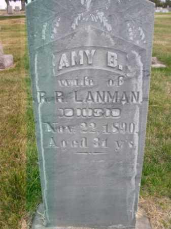 LANMAN, AMY B. - Dawes County, Nebraska | AMY B. LANMAN - Nebraska Gravestone Photos