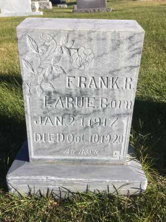 LARUE, FRANK R. - Dawes County, Nebraska | FRANK R. LARUE - Nebraska Gravestone Photos