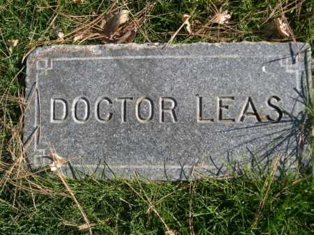 LEAS, DOCTOR - Dawes County, Nebraska | DOCTOR LEAS - Nebraska Gravestone Photos