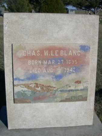LEBLANC, CHAS. W. - Dawes County, Nebraska | CHAS. W. LEBLANC - Nebraska Gravestone Photos