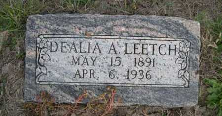 LEETCH, DEALIA A. - Dawes County, Nebraska | DEALIA A. LEETCH - Nebraska Gravestone Photos