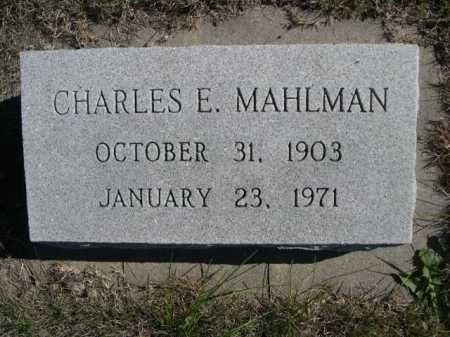 MAHLMAN, CHARLES E. - Dawes County, Nebraska   CHARLES E. MAHLMAN - Nebraska Gravestone Photos