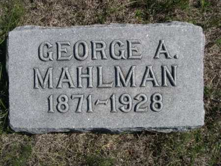 MAHLMAN, GEORGE A. - Dawes County, Nebraska | GEORGE A. MAHLMAN - Nebraska Gravestone Photos