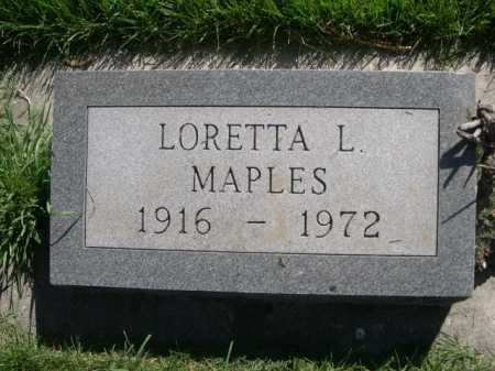 MAPLES, LORETTA L. - Dawes County, Nebraska | LORETTA L. MAPLES - Nebraska Gravestone Photos