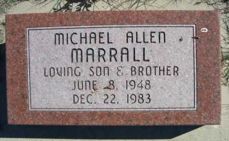 MARRALL, MICHAEL ALLEN - Dawes County, Nebraska | MICHAEL ALLEN MARRALL - Nebraska Gravestone Photos